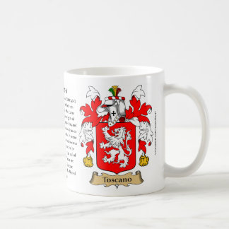 Toscano, the Origin, the Meaning and the Crest Coffee Mug
