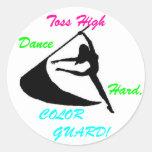 Toss High, Dance Hard, Color Guard Round Sticker
