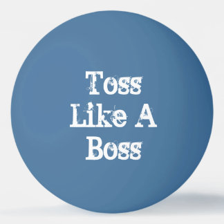 Toss Like A Boss Beer Pong Ping-Pong Ball