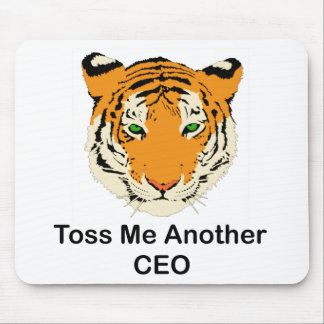 Toss Me Another CEO Mouse Pad