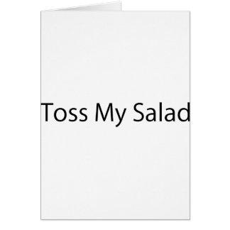 Toss My Salad Card