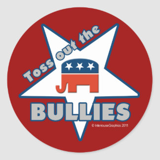 Toss Out the Republican BULLIES Classic Round Sticker