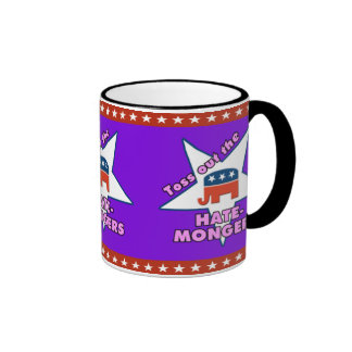 Toss Out the Republican HATEMONGERS! Ringer Mug