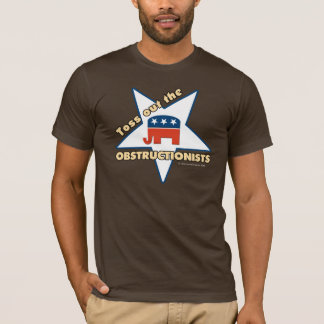 Toss Out the Republican OBSTRUCTIONISTS T-Shirt