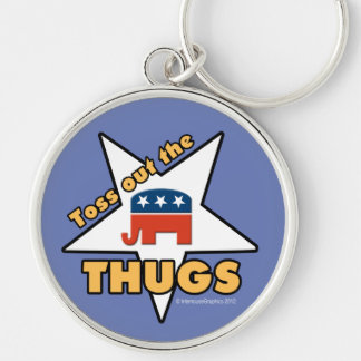 Toss Out the Republican THUGS! Keychain