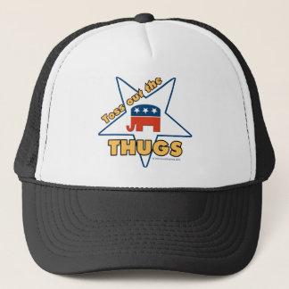 Toss Out the Republican THUGS! Trucker Hat