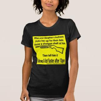 Toss Your Daughters Boyfriend A Shotgun Shell T-Shirt
