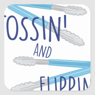 Tossin And Flippin Square Sticker
