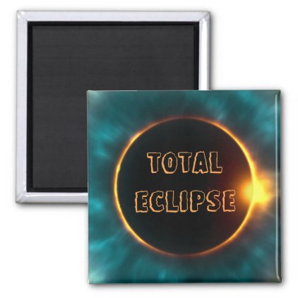 TOTAL ECLIPSE MAGNET, SUN BEHIND THE MOON MAGNET