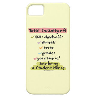 Total Insanity related to Nursing School iPhone 5/5S Cases
