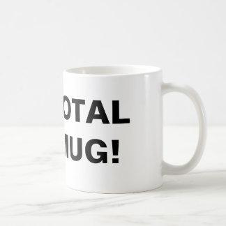 Total Mug! Coffee Mug
