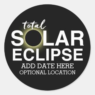 Total Solar Eclipse 2017 - Custom Date & Location Classic Round Sticker