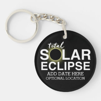 Total Solar Eclipse 2017 - Custom Date & Location Keychain