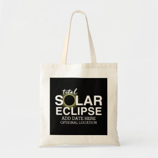 Total Solar Eclipse 2017 - Custom Date & Location Tote Bag