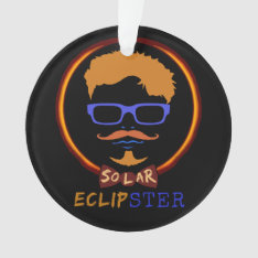 Total Solar Eclipse 2017 Funny Hipster Custom Text Ornament at Zazzle
