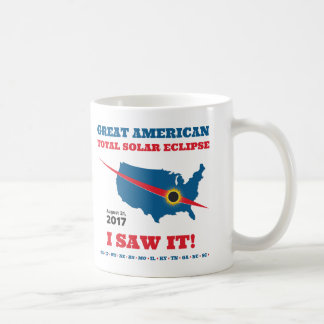 Total Solar Eclipse - 2017 - I saw it! Coffee Mug