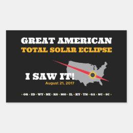 Total Solar Eclipse - 2017 - I saw it! Rectangular Sticker