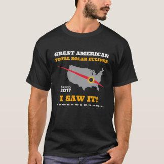 Total Solar Eclipse - 2017 - I saw it! T-Shirt