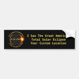 Total Solar Eclipse 8.21.2017 USA Custom Location Bumper Sticker