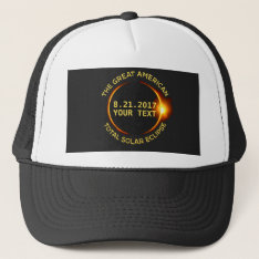 Total Solar Eclipse 8.21.2017 Usa Custom Text Trucker Hat at Zazzle