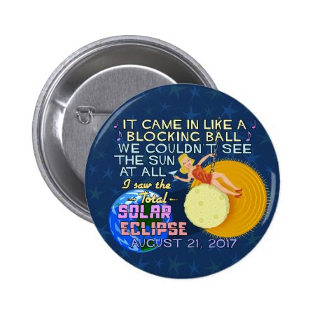 Total Solar Eclipse August 21 2017 American Funny Pinback Button
