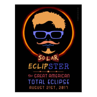 Total Solar Eclipse August 21 2017 Funny Hipster Postcard