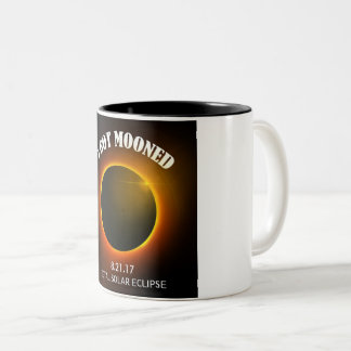 Total Solar Eclipse I Got Mooned Coffee Cup
