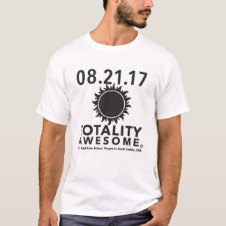 "Total Solar Eclipse ""Totality Awesome"" tee shirt."