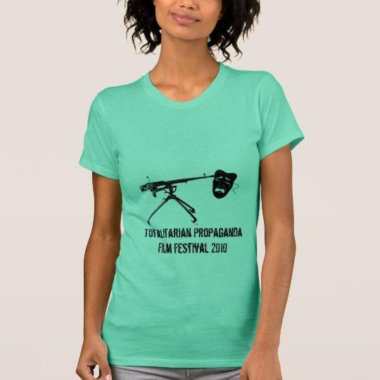 Totalitarian Propaganda Film Festival T-Shirt