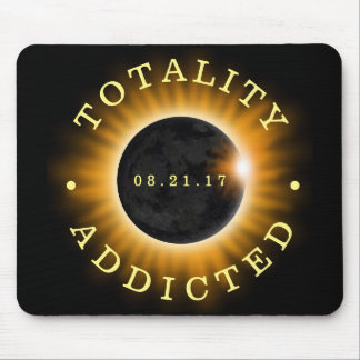 Totality Addicted Solar Eclipse Mouse Pad