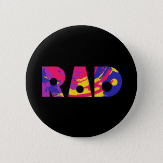 Totally 80s rad pinback button