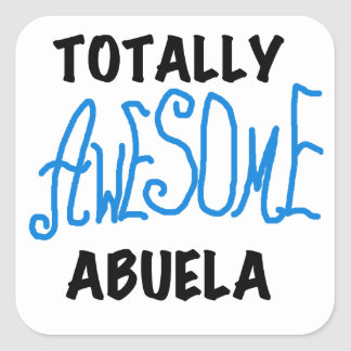 Totally Awesome Abuela Blue Tshirts and GIfts Square Sticker