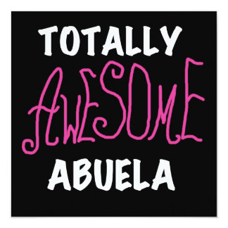 Totally Awesome Abuela Pink T-shirts and Gifts 5.25x5.25 Square Paper Invitation Card
