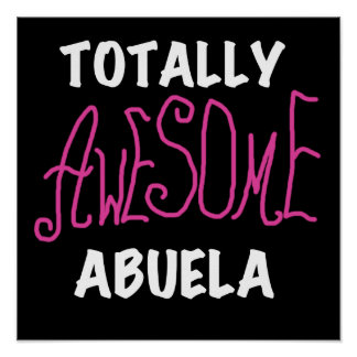 Totally Awesome Abuela Pink T-shirts and Gifts Poster