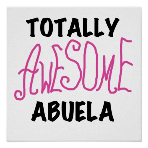 Totally Awesome Abuela Pink Tshirts and GIfts Poster