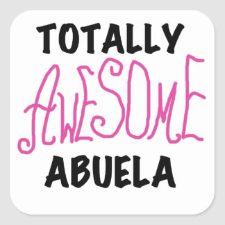 Totally Awesome Abuela Pink Tshirts and GIfts Square Stickers