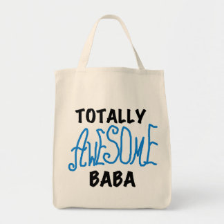 Totally Awesome Baba Tshirts and Gifts Grocery Tote Bag