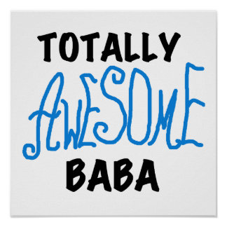 Totally Awesome Baba Tshirts and Gifts Posters