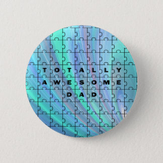 Totally Awesome Dad Puzzle Blue Pinback Button