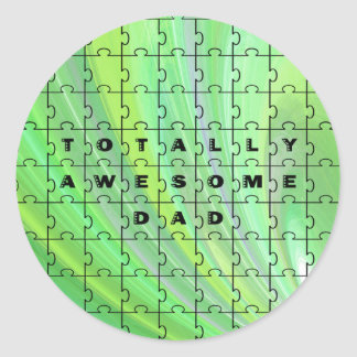 Totally Awesome Dad Puzzle Green Classic Round Sticker