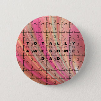 Totally Awesome Dad Puzzle Text Pink/Brown Pattern Pinback Button