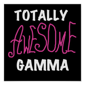 Totally Awesome Gamma Pink Tshirts and Gifts Print