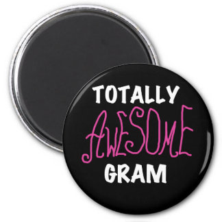Totally Awesome Gram Pink Tshirts and Gifts Fridge Magnet