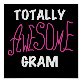 Totally Awesome Gram Pink Tshirts and Gifts Print