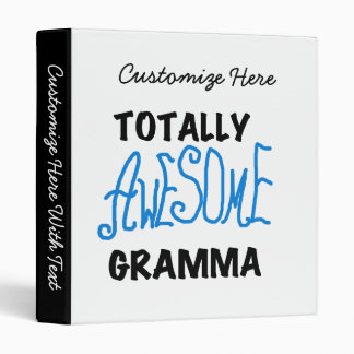 Totally Awesome Gramma Blue Tshirts Gifts 3 Ring Binders