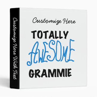 Totally Awesome Grammie Blue T-shirts Gifts 3 Ring Binder