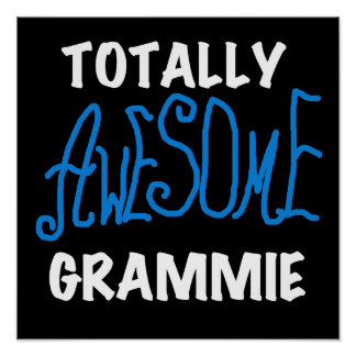 Totally Awesome Grammie Blue Tshirts Gifts Poster