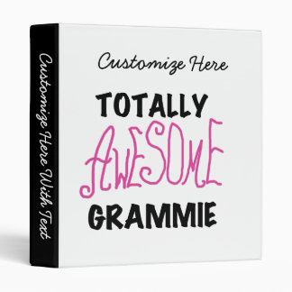 Totally Awesome Grammie Pink T-shirts Gifts 3 Ring Binder