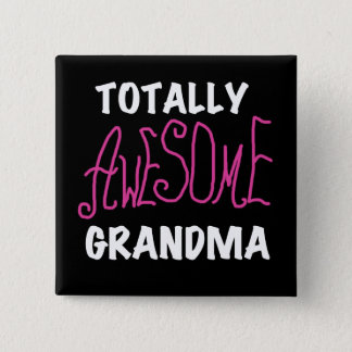 Totally Awesome Grandma Pink T-shirts and Gifts Pinback Button