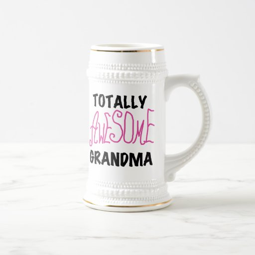 Totally Awesome Grandma - Pink Tshirts and Gifts 18 Oz Beer Stein